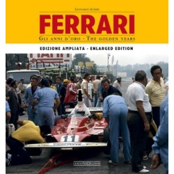 FERRARI GLI ANNI D'ORO / THE GOLDEN YEARS ENLARGED EDITION