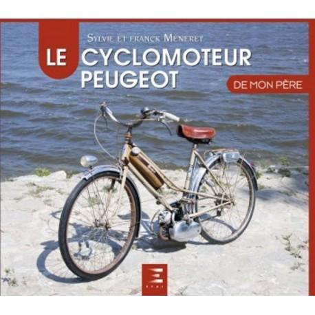 LE CYCLOMOTEUR PEUGEOT DE MON PERE
