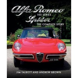 ALFA ROMEO 105 SERIES SPIDER : THE COMPLETE STORY