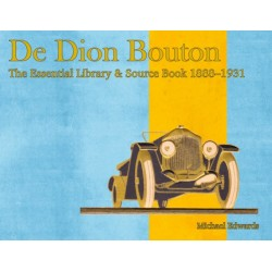 DE DION BOUTON THE ESSENTIAL LIBRARY AND SOURCE BOOK 1888-1931