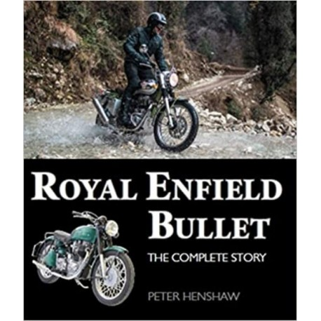ROYALD ENFIELD BULLET - THE COMPLETE STORY