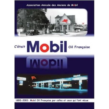 C'ETAIT MOBIL OIL FRANCAISE