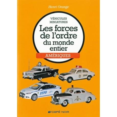 LES FORCES DE L'ORDRE DU MONDE ENTIER - AMERIQUES