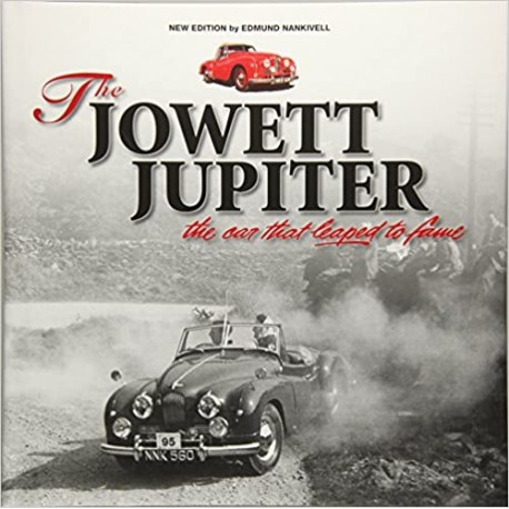 THE JOWETT JUPITER- THE CAR THAT LEAPED TO FAME