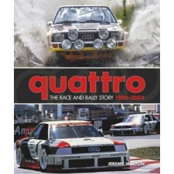 QUATTRO THE RACE AND RALLY STORY 1980-2004