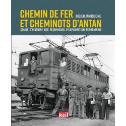 CHEMIN DE FER ET CHEMINOTS D'ANTAN