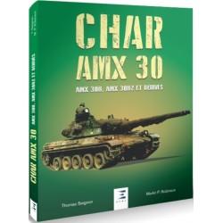 CHAR AMX 30, AMX 30B, AMX 30B2 ET DERIVES