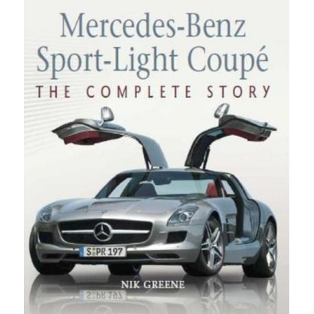 MERCEDES-BENZ SPORT-LIGHT COUPE : THE COMPLETE HISTORY