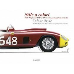 STILE A COLORI MILLE MIGLIA DAL 1927 AL 1957 : AUTO PROTAGONISTI ...
