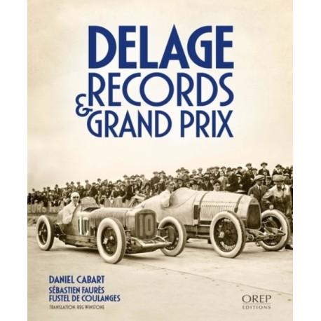 DELAGE RECORDS ET GRANDS PRIX