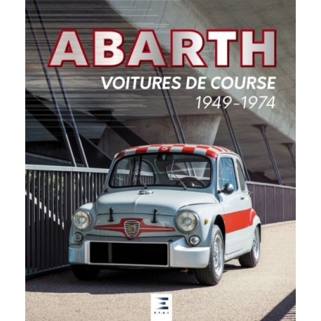 ABARTH VOITURES DE COURSE 1949-1974