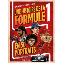 UNE HISTOIRE DE LA FORMULE 1 EN 50 PORTRAITS
