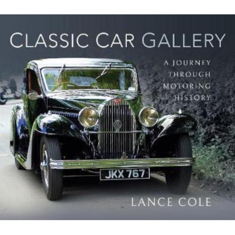 CLASSIC CAR GALLERY - A JOURNEY THROUGH MOTORING HISTORY
