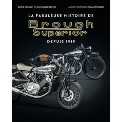 BROUGH SUPERIOR LA FABULEUSE HISTOIRE DEPUIS 1919