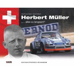 """HERBERT MULLER """"... ALLES ZU LANGSAM !"""""""