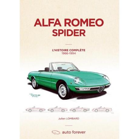 ALFA ROMEO SPIDER L'HISTOIRE COMPLETE 1966-1994