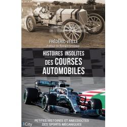 HISTOIRES INSOLITES DES COURSES AUTOMOBILES