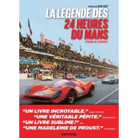 LA LEGENDE DES 24 HEURES DU MANS 2EME EDITION