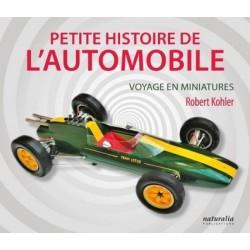 PETITE HISTOIRE DE L'AUTOMOBILE - VOYAGE EN MINIATURES