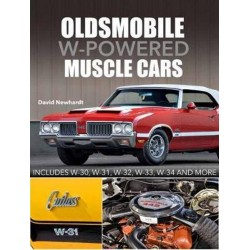 OLDSMOBILE W-POWERED MUSCLE CARS