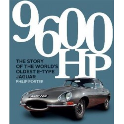 9600HP- THE STORY OF THE WORLD'S OLDEST E-TYPE