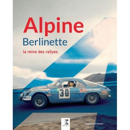 ALPINE BERLINETTE LA REINE DES RALLYES