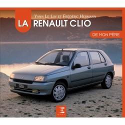 LA RENAULT CLIO DE MON PERE