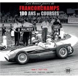 LES PLUS BEAUX JOURS DE FRANCORCHAMPS T1 1921/1956