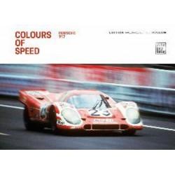 COLOURS OF SPEED PORSCHE 917 - ENGLISH EDITION