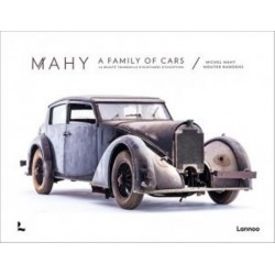 MAHY A FAMILY OF CARS LA BEAUTE TRANQUILLE D'OLDTIMERS D 'EXCEPTION