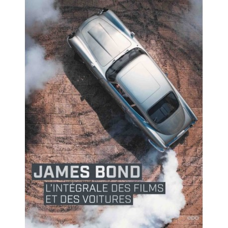 JAMES BOND L'INTEGRALE DES FILMS ET DES VOITURES