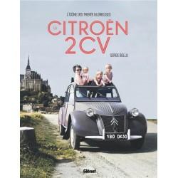 LA CITROEN 2CV - L'ICONE DES TRENTE GLORIEUSES