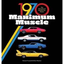1970 MAXIMUM MUSCLE - THE PINNACLE OF MUSCLE CAR POWER