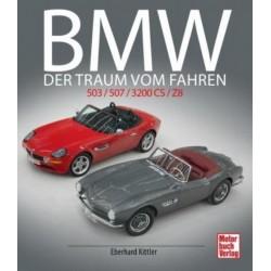 BMW DER TRAUM VOM FAHREN : 503/507/ 3200CS/Z8