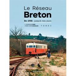 LE RESEAU BRETON - DE 1945 JUSQU'A NOS JOURS-TOME 2