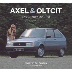 AXEL & OLTCIT LES CITROEN DE L'EST