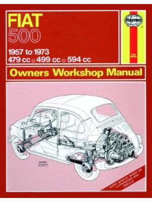FIAT 500 1957-73 - OWNERS WORSHOP MANUAL