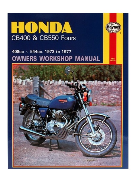 HONDA CB400 & CB550 FOURS 1973-77 - OWNERS WORKSHOP MANUAL