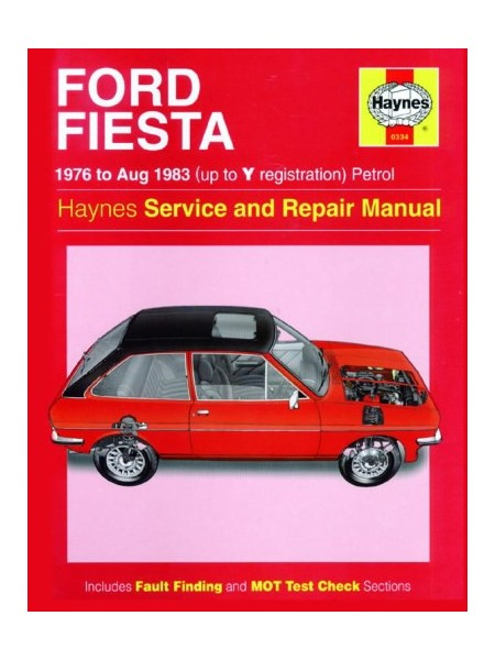 FORD FIESTA PETROL 1976-83 - OWNERS WORKSHOP MANUAL