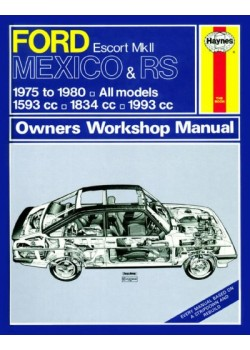 FORD ESCORT MKII MEXICO, RS1800 & RS2000 1975-80 - OWNERS WORKSHOP ..