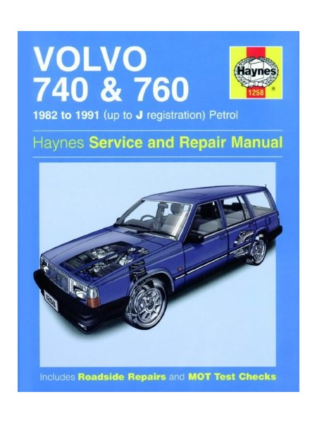 VOLVO 740 & 760 PETROL 1982-91 - OWNERS WORKSHOP MANUAL
