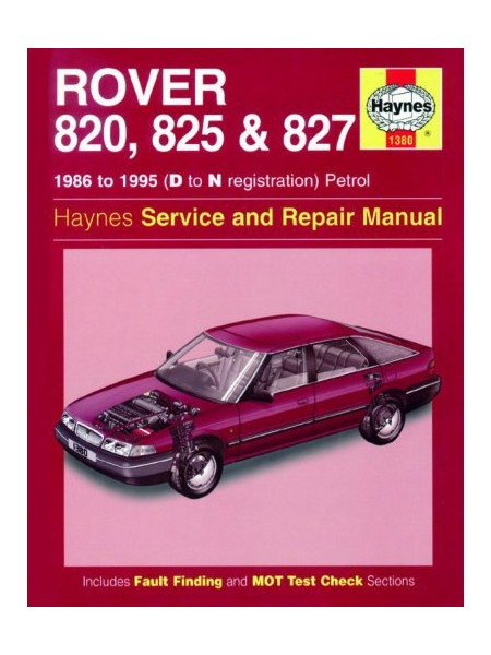ROVER 820 825 827 1986-95 PETROL - OWNERS WORKSHOP MANUAL