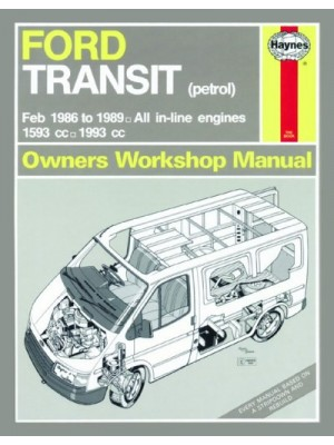 FORD TRANSIT PETROL MK3 1986-89 - OWNERS WORKSHOP MANUAL