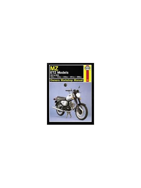MZ ETZ MODELS 1981-95 - OWNERS WORKSHOP MANUAL