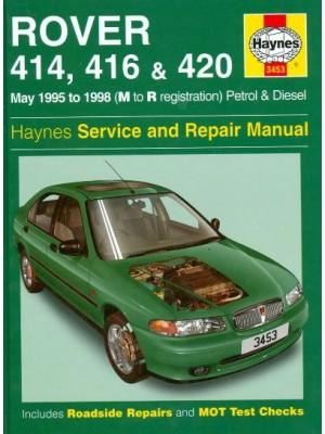 ROVER 414 416 420 95-98 PETROL & DIESEL HAYNES SERV AND REPAIR MANUAL