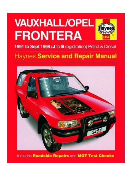 OPEL / VAUXHALL FRONTERA PETROL & DIESEL 91-09/98 OWNERS WORKSHOP ...