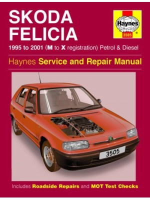 SKODA FELICIA PETROL & DIESEL 1995-01 - OWNERS WORKSHOP MANUAL