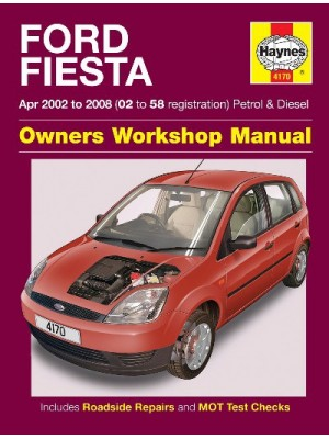 FORD FIESTA PETROL & DIESEL 2002-08 - OWNERS WORKSHOP MANUAL