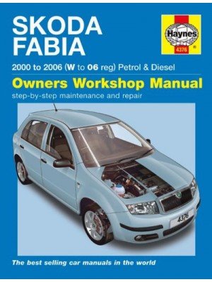 SKODA FABIA PETROL & DIESEL 2000-06 - OWNERS WORKSHOP MANUAL