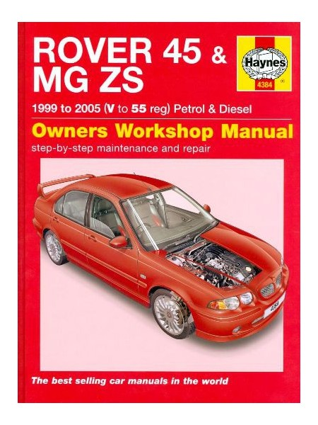 ROVER 45/MG ZS 1999-05 PETROL & DIESEL OWNERS WORKSHOP MANUAL
